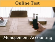 Management Accounting Online Test Questions